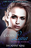 Catching Luna (Trouble with Elves Book 7)