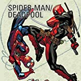 img - for Spider-Man/Deadpool (Collections) book / textbook / text book
