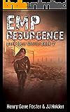 EMP Resurgence (Dark New World, Book 7) - An EMP Survival Story