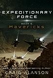 Mavericks (Expeditionary Force Book 6) (English Edition)