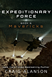 Mavericks (Expeditionary Force Book 6) (English Edition)
