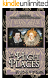 In High Places: The third book of The Tudor Chronicles