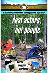 Real Actors, Not People (The Frannie Shoemaker Campground Mysteries Book 8) Kindle Edition