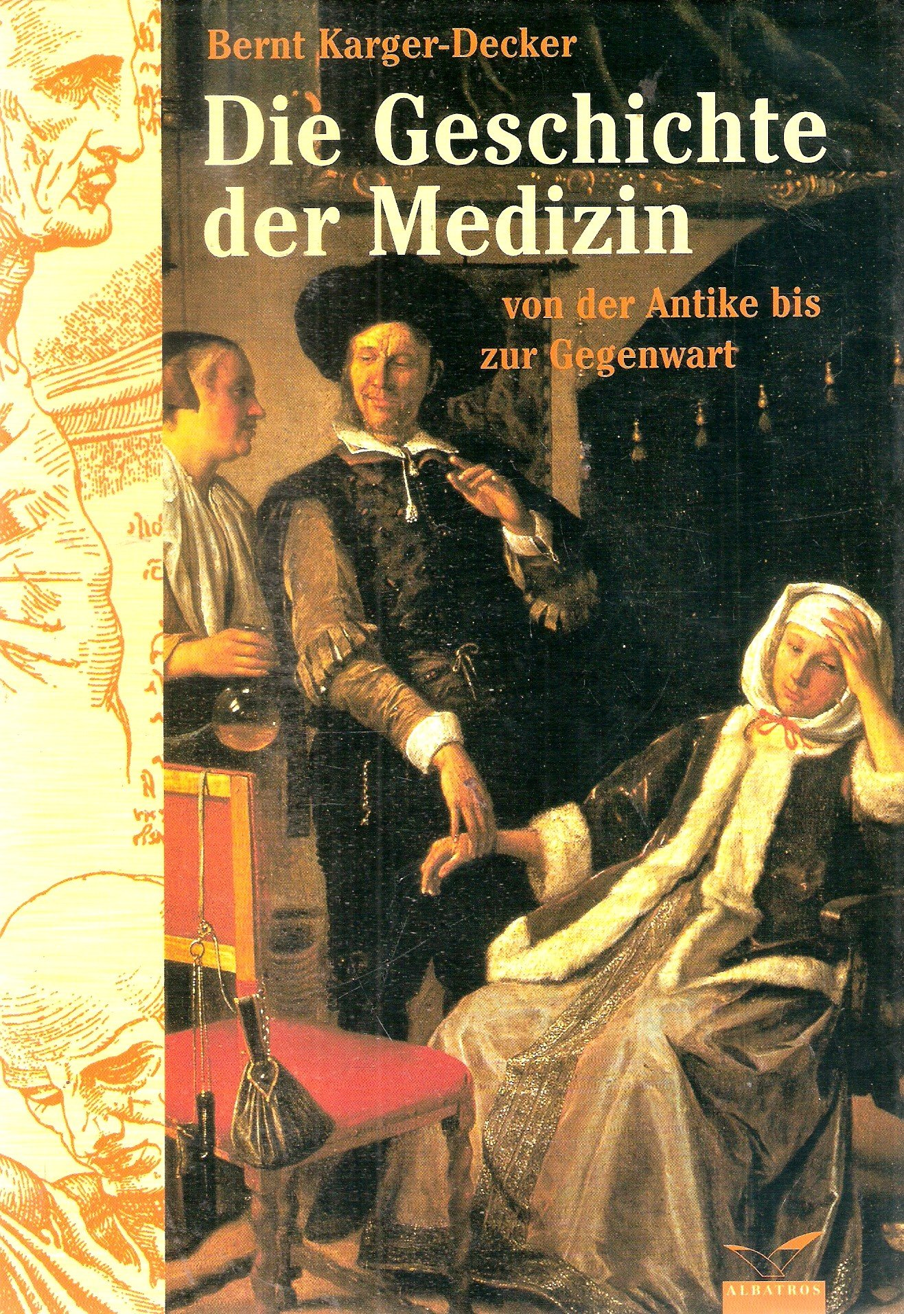 Die Geschichte der Medizin von der Antike bis zur Gegenwart