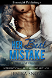 Her Best Mistake (Not Just Friends Book 1)