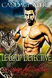 Le Loup Detective (Le Repaire des Diablesses t. 2)