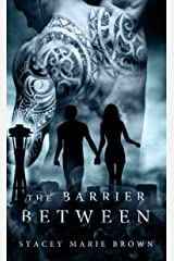 The Barrier Between (Collector Series Book 2) Kindle Edition