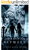 The Barrier Between (Collector Series Book 2)