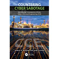 Countering Cyber Sabotage: Introducing Consequence-Driven, Cyber-Informed Engineering (CCE)