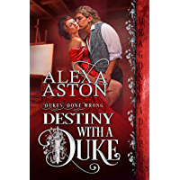 Destiny with a Duke (Dukes Done Wrong Book 5)