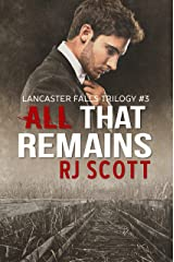 All That Remains (Lancaster Falls Book 3) Kindle Edition