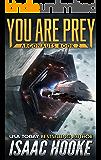 You Are Prey (Argonauts Book 2)
