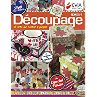 Découpage 4. Especial Fiestas: El arte de cortar y pegar (DECOUPAGE I nº 9) (Spanish Edition)
