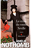 Le Crime du comte Neville (LITT.GENERALE) (French Edition)