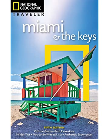National Geographic Traveler: Miami and the Keys, 5th Edition