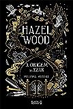 Hazel Wood: A origem do azar