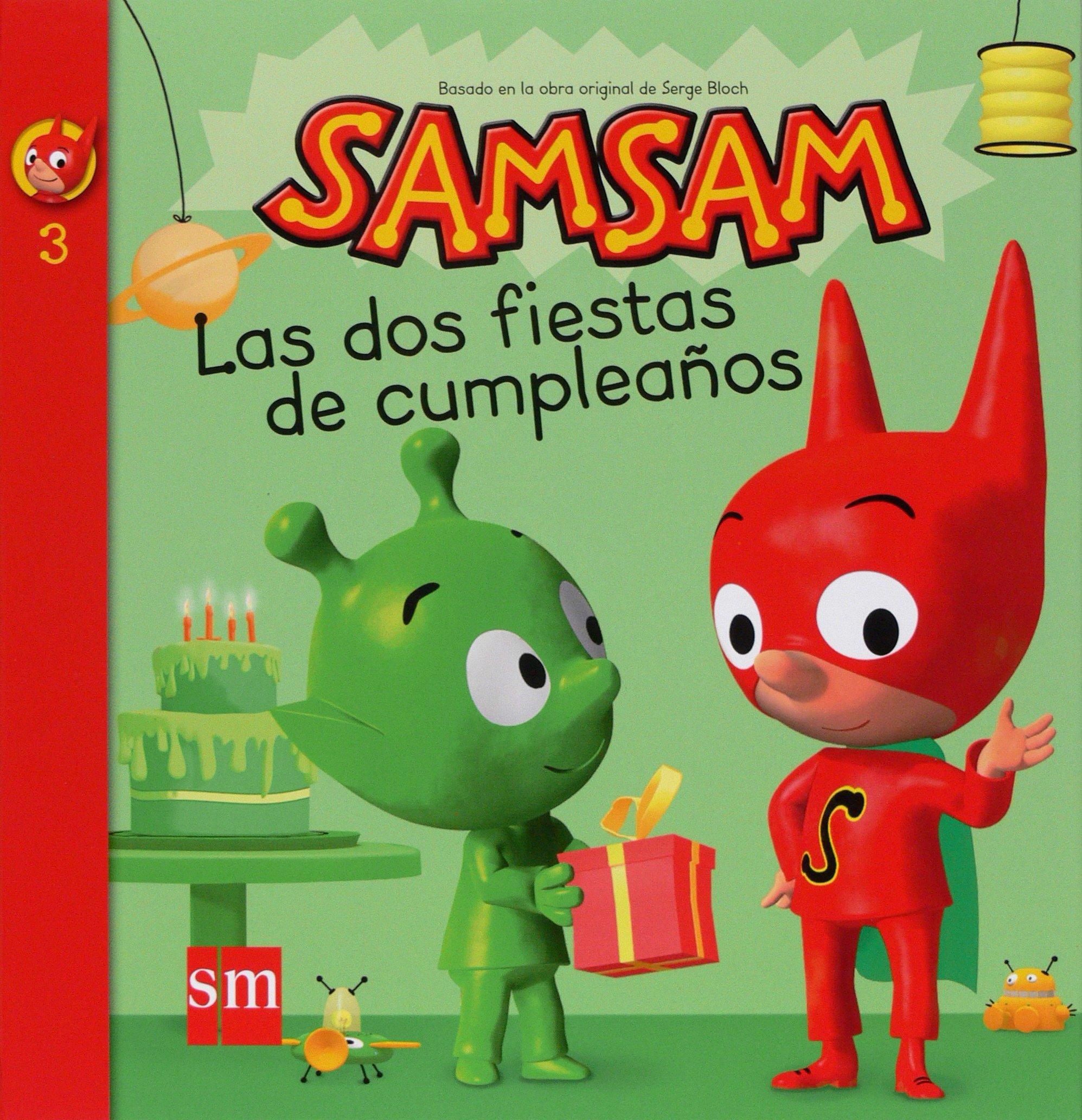 Sam, Sam, Las dos fiestas de cumpleaños: Serge Bloch ...