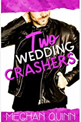 Two Wedding Crashers (The Dating by Numbers Series Book 2) Kindle Edition