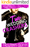 Two Wedding Crashers (The Dating by Numbers Series Book 2) (English Edition)