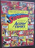 The Golden Age of Superman: The Greatest Covers of Action Comics from the '30s to the '50s
