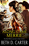 Along Came Merrie (Red Wolves Motorcycle Club Book 1)