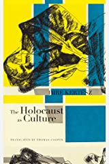 The Holocaust as Culture Kindle Edition