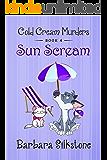 SUN SCREAM: COLD CREAM MURDERS - BOOK 4