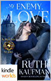 World of de Wolfe Pack: My Enemy, My Love (Kindle Worlds Novella)