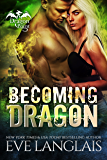 Becoming Dragon (Dragon Point Book 1) (English Edition)