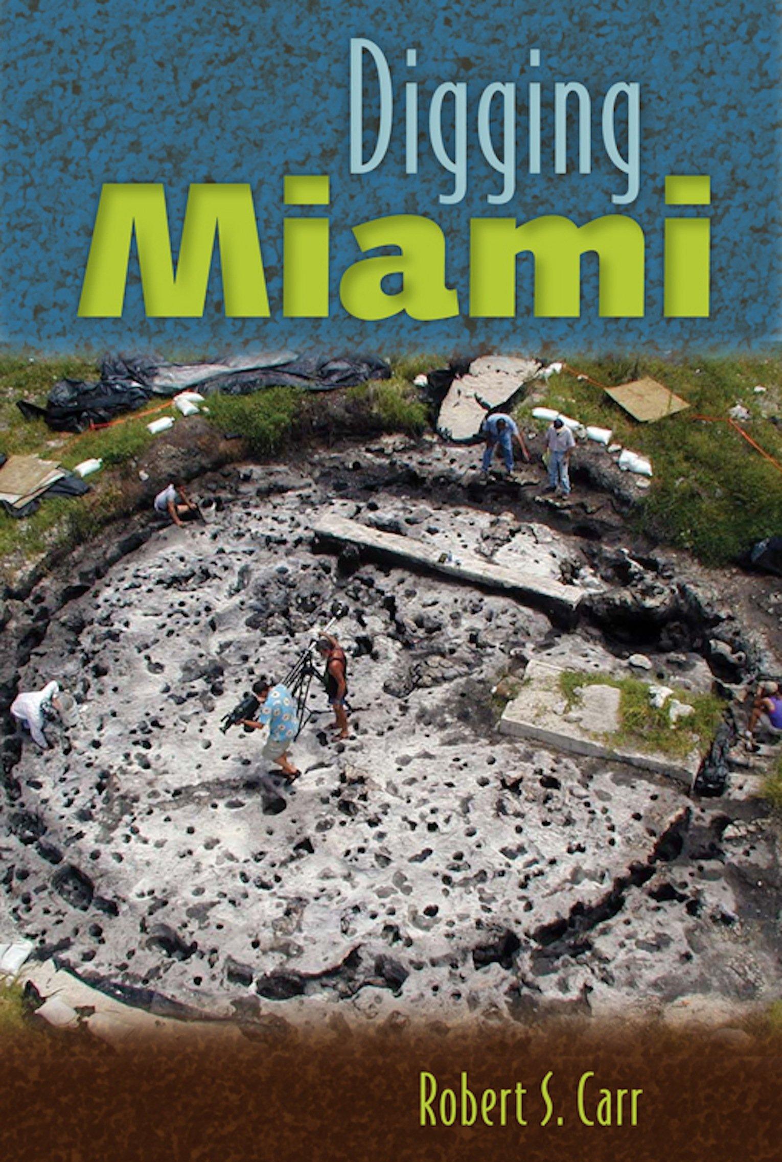 Digging Miami ebook