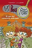 El caso del cementerio embrujado (Serie Los BuscaPistas 4) (Spanish Edition)