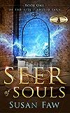 Seer of Souls: Seer of Souls: Book One of The Spirit Shield Saga