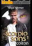 Scorpio Sons 1: Colton: (SF/Shifter Romance)