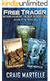 Free Trader Box Set - Books 7-9: Southern Discontent, The Great Cat Rebellion, Return to the Traveler (Free Trader…