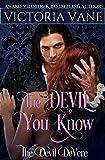 The Devil You Know (The Devil DeVere Book 3)