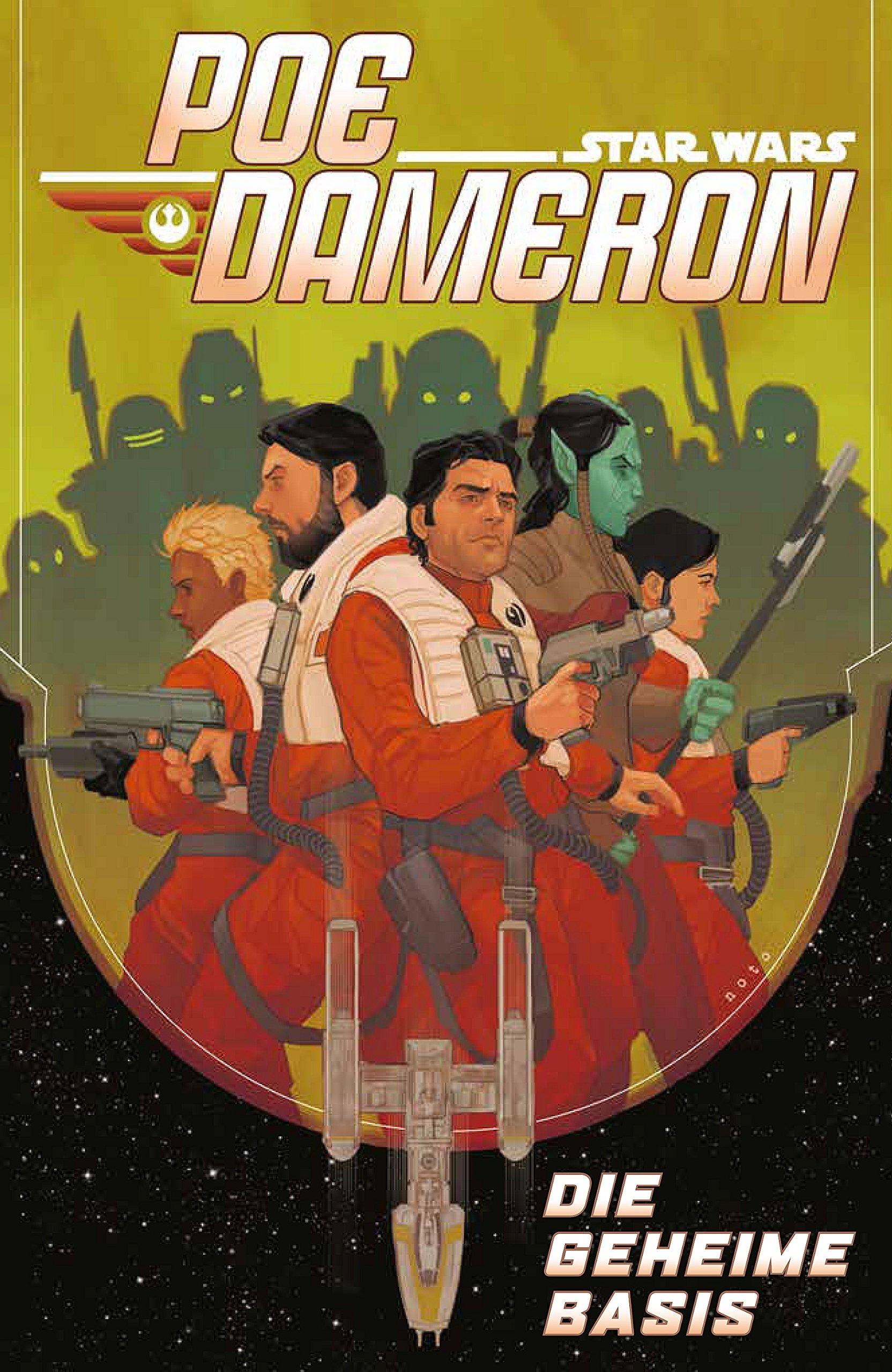 Star Wars Comics: Poe Dameron III: Die geheime Basis