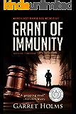 Grant of Immunity (English Edition)
