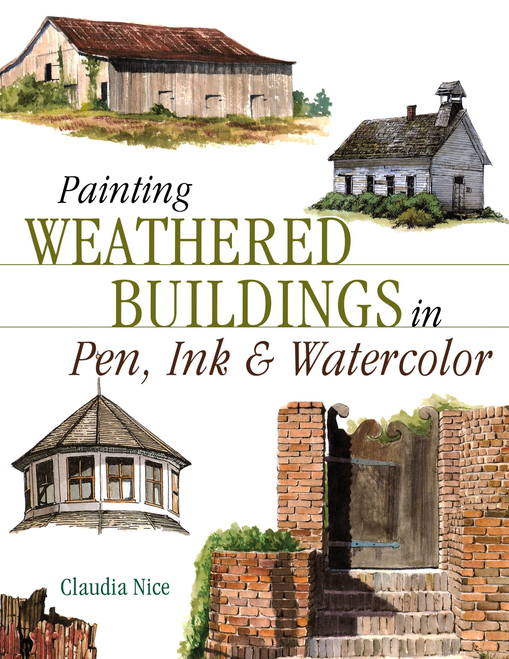 Watercolor books amazon - Painting Weathered Buildings In Pen Ink Watercolor Artist S Photo Reference Claudia Nice 0035313326004 Amazon Com Books