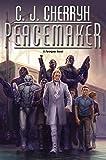 Peacemaker (Foreigner Novels)