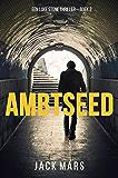 Ambtseed (Een Luke Stone Thriller—Boek #2)