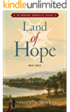 Land of Hope: A Historical Fiction Novel (The Huguenot Connection Book 3)