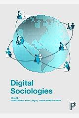Digital Sociologies Kindle Edition
