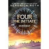 Four: The Initiate (Kindle Single) (Divergent Book 2)