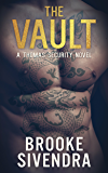 THE VAULT: A Thomas Security Series (The Thomas Security Series Book 1)