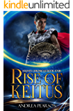 Rise of Keitus (Kilenya Chronicles Book 4)