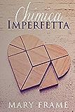 Chimica Imperfetta