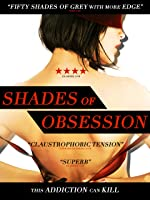 Shades of Obsession