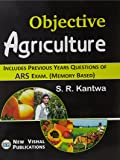 Objective Agriculture Includes Previous Years Questions Of ARS Exam 18th Edition