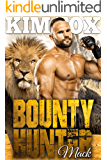 Bounty Hunter: Mack (The Clayton Rock Bounty Hunters of Redemption Creek Book 4)