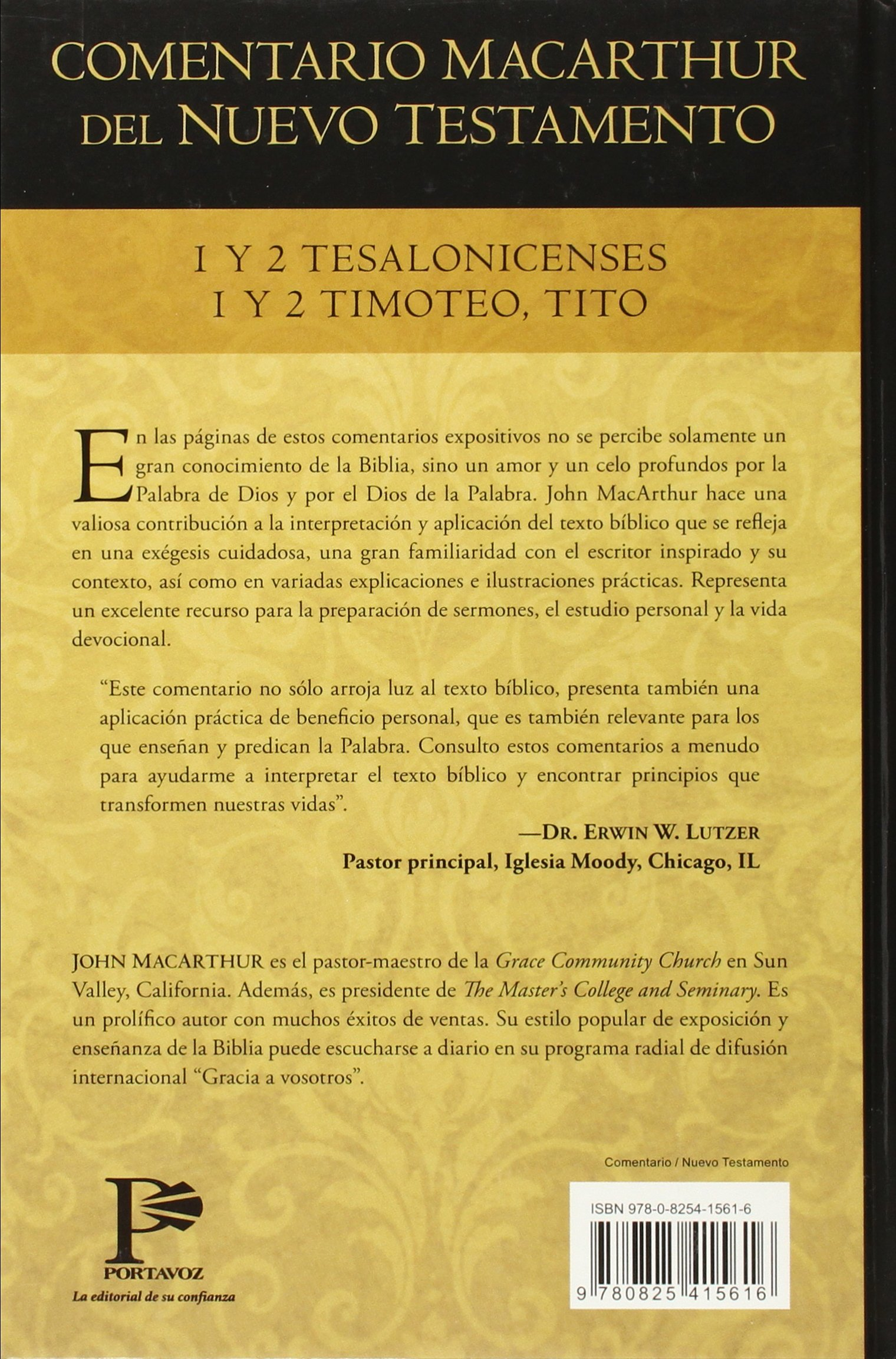 1y2 Tesalonicenses 1y2 Timoteo, Tito (Comentario MacArthur del N.T.)  (Spanish and Spanish Edition): John MacArthur: 9780825415616: Amazon.com:  Books